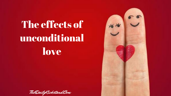 The effects of unconditional love