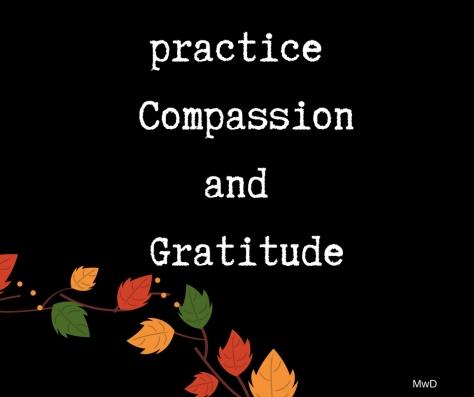practice compassion and gratitude